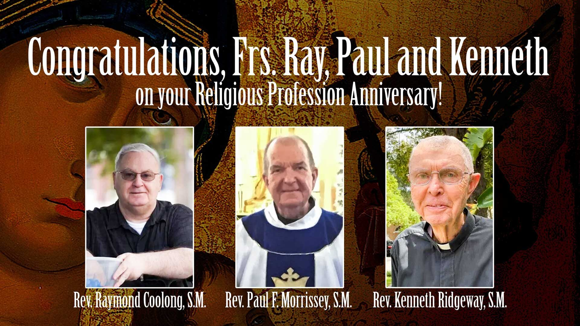 Religious Profession Anniversary of Fr. Paul, Fr. Ray and Fr. Ken